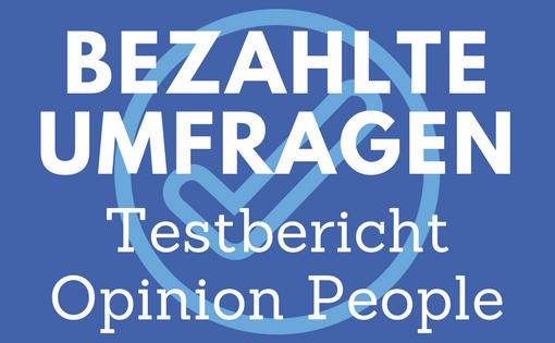Online Umfragen - Opinion People Testbericht